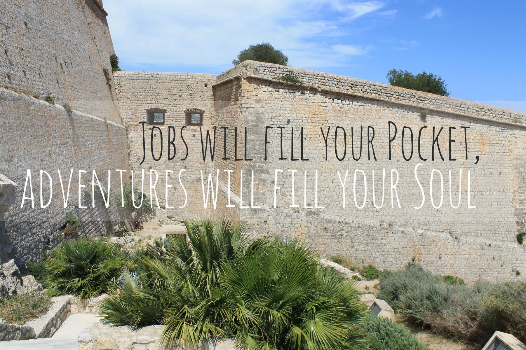 reisezitate jobs will fill your pocket adventures will fill your soul