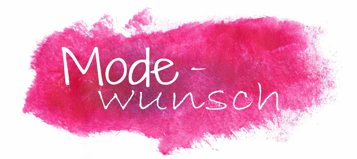 modewunsch - Modeblog aus dem Saarland und Bremen